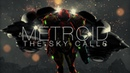 METROID: THE SKY CALLS a Rainfall Films Intergalactic Odyssey