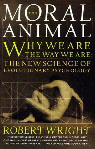 Robert Wright] The Moral Animal  Why We Are the W