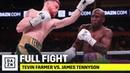 FULL FIGHT | Tevin Farmer vs. James Tennyson