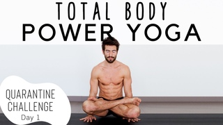 Total Body Power Yoga Quarantine Challenge Day 1 Yoga With Tim