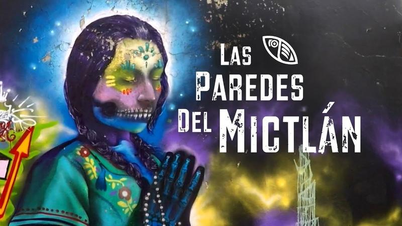 Las Paredes del Mictlán (Arqueología y grafitti en el Día de Muertos)