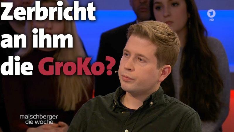 Zerbricht an ihm die GroKo Juso Chef Kevin Kühnert bei maischberger die woche 4 12 19