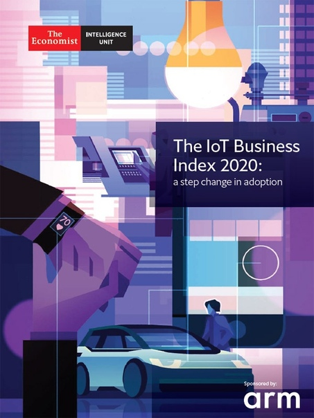 The Economist Intelligence Unit - The IoT Business Index 2020