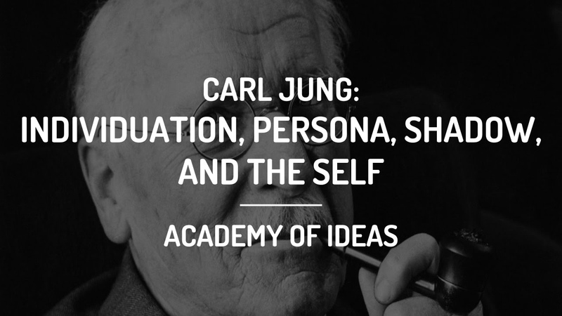 Introduction to Carl Jung Individuation the Persona the Shadow and the Self