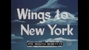 PAN AM AIRLINES 1948 NEW YORK CITY TRAVELOGUE MOVIE WINGS TO NEW YORK LOCKHEED CONNIE MD52114