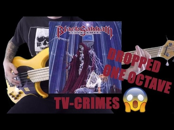 BLACK SABBATH dropped one octave TV Crimes Bass cover
