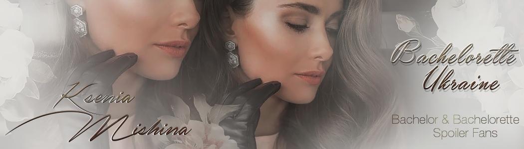 Bachelorette Ukraine - Season 1 - Ksenia Mishina - Discussion - *Sleuthing Spoilers* MeFOiOnBCgg