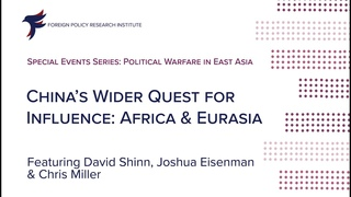 China's Wider Quest for Influence: Africa and Eurasia