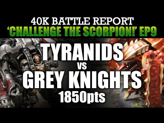 Tyranids vs Grey Knights Warhammer 40K Battle Report CTS9 HUNTER PREY! 1850pts | HD