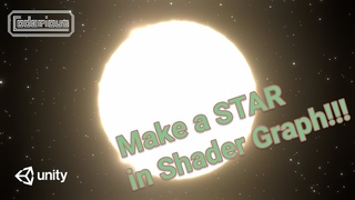 Unity Tutorial - Make a STAR in Shader Graph