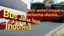 10 bus jarak terjauh indonesia dan antar negara terjauh di dunia
