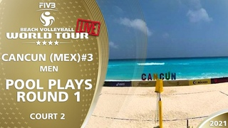LIVE 🔴  Court 2   Men's Pool Play - Round 1   4* Cancun 2021 #3