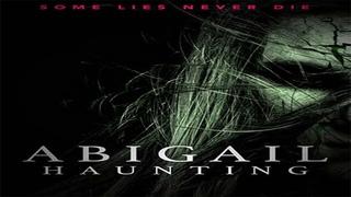 Watch Abigail Haunting  2020 Horror Full Movie