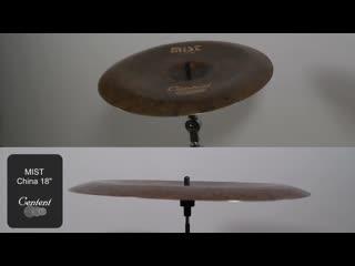 Centent Cymbals - MIST 18 China