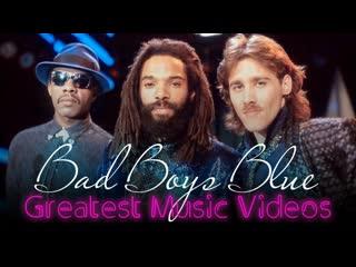 Bad Boys Blue - Greatest Music Videos