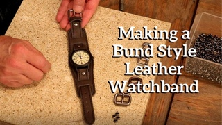 Making a Bund Style Leather Watchband