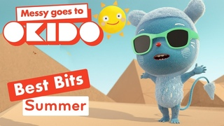 *SUMMER BEST BITS*   Compilation   Messy Goes To Okido   Cartoons For Kids
