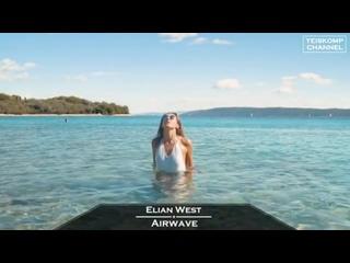 Elian West - Airwave (Original Mix)