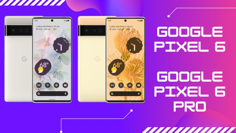 💎 Google Pixel 6 и Google Pixel 6 Pro 💎