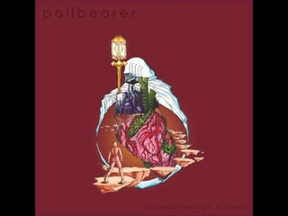 Pallbearer - Watcher In The Dark (Foundations Of Burden 2014)