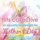 The Hits Collective - I Could Not Ask For More