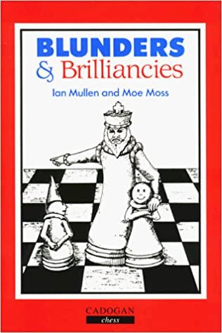 Mullen & Moss - Blunders & Brilliances PDF 6tfu8RjUwpI