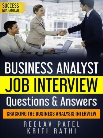 Business Analysis Interview Questions & Answers - Reelav Patel