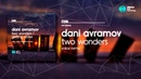 Dani Avramov Two Wonders Eskai Remix