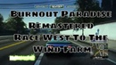 Wobblyfootgamer Burnout Paradise Remastered Race West To the Wind Farm