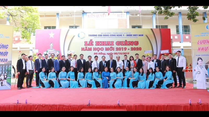 Lễ Khai Giảng năm học mới 2019 2020 Trường Cao đẳng Công nghệ Y Dược Việt Nam