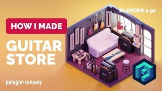 Guitar Store in Blender 2.9 - 3D Modeling Process | Polygon Runway