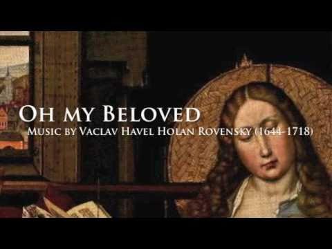 Václav Karel Holan Rovenský 1644 1718 Oh my Beloved Bass Tomas Kral