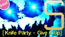 Osu! - Knife Party - Give It Up