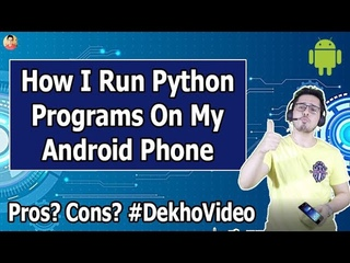 How to run Python on Android Phones