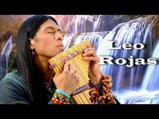♫ Лео Рохас Лучшее ♫ The Best Of Leo Rojas ♫
