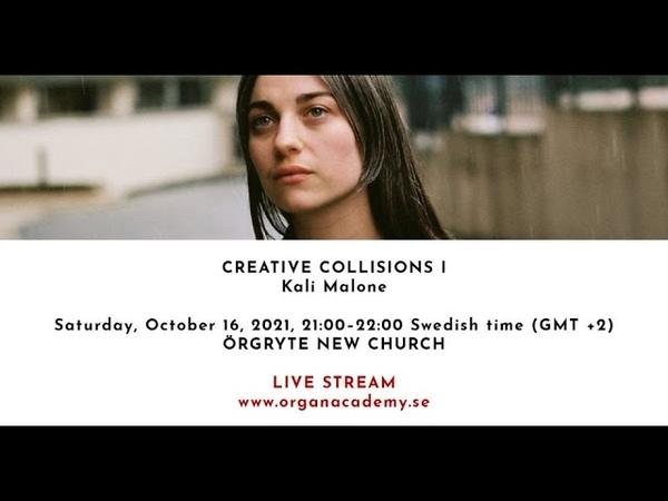 Kali Malone GIOF LIVE STREAM CREATIVE COLLISIONS I