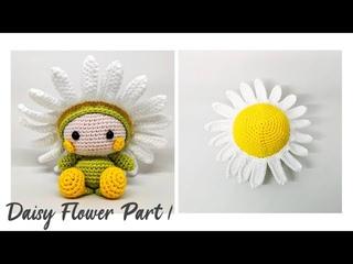 DAISY FLOWER PART 1 | HOW TO CROCHET | AMIGURUMI TUTORIAL