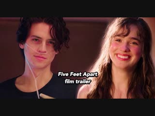 Five feet apart - trailer