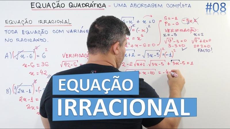 📊 Equações Irracionais 🔷 Agora ficou fácil 08