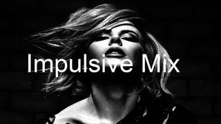 IMPULSIVE MIX Best Deep House Vocal & Nu Disco OCTOBER 2020