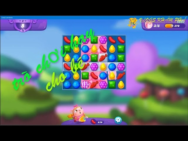 Candy crush friends tập 1
