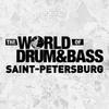 THE WORLD OF DRUM&BASS // СПб