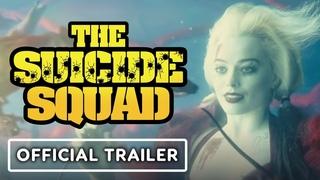 The Suicide Squad - Official Trailer #3 (2021) Margot Robbie, Idris Elba, John Cena