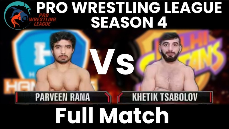 PWL 4 Semi Final 2: Khetik Tsabolov vs Parveen Rana | Haryana Hammers vs Delhi Sultans | Full Match