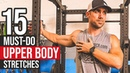 15 MUST DO Upper Body Stretches 👍 BEST Moves to Stretch Your Muscles
