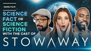 Anna Kendrick and Shamier Anderson Get Quizzed   Stowaway   Netflix