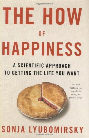 Sonja Lyubomirsky] The How of Happiness A Scient