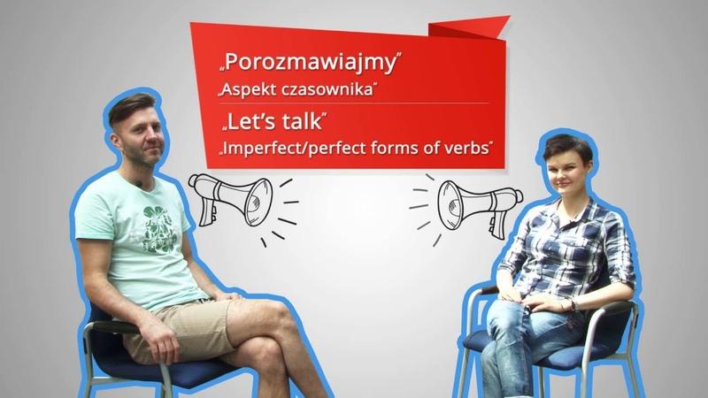 6 Imperfect Perfect forms of verbs Polski z Anią 6 Aspekt czasownika