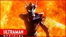 『ウルトラマンZ』第21話「D4」-公式配信- ULTRAMAN Z Episode 21 -Official-