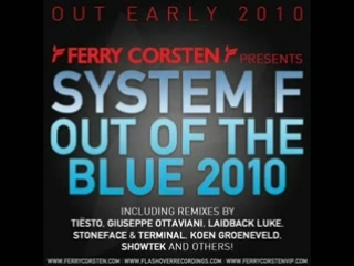 Ferry Corsten Presents System F - Out Of The Blue 2010 (Giuseppe Ottaviani Remix) [HQ]